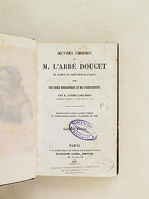 Oeuvres choisies de M. l'Abbé Doucet du Clergé de Saint-Thomas d'Aquin avec...
