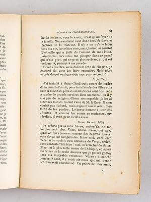 Le capitaine Malafaye, d'après sa Correspondance (1815-1902). Une belle âme et un...