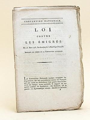 Loi contre les émigrés du 28 Mars 1793, l'an deuxième de la Ré...
