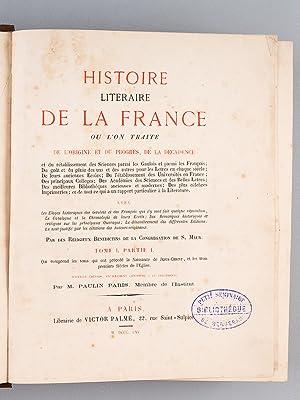 Histoire littéraire de la France. Tome 1 Partie I : Qui comprend les tems qui ont pré...