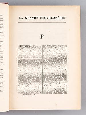 La Grande Encyclopédie. Inventaire raisonné des Lettres, des Sciences et des Arts. ...