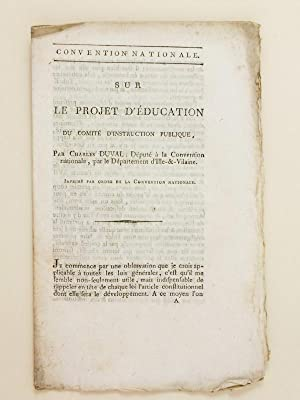 Convention Nationale. Sur le Projet d'education du Comité d'Instruction Publique, ...