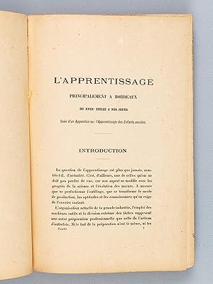 L'Apprentissage principalement à Bordeaux du XVIIIe siècle à nos jours. ...