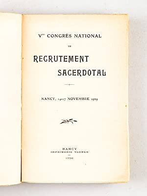 Recueil des Rapports aux Congrès National de Recrutement Sacerdotal ] Rapport présent...