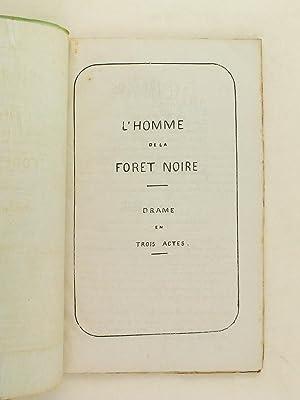 L'Homme de la Forêt Noire. Drame en trois actes.: Anonyme ; JESUITES