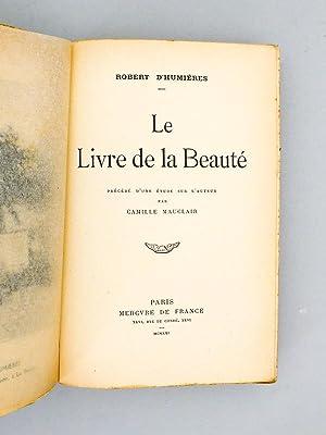 Le livre de la Beauté.: D'HUMIERES, Robert