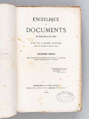 Encyclique et Documents en Français & en Latin. Deuxième partie : Actes ...