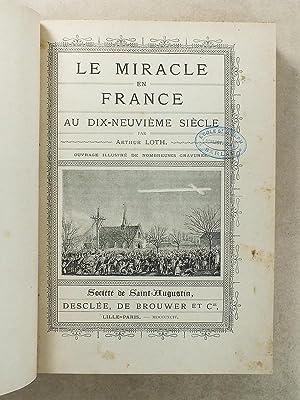 Le miracle en France au dix-neuvième siècle: LOTH, Arthur