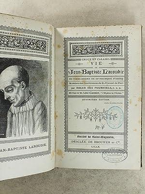 Cruce et Calamo - Vie de Jean-Baptiste Laroubie , du tiers-ordre de St François d'...