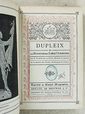 Dupleix , ou les Français aux Indes Orientales: CLARIN DE LA RIVE, A.