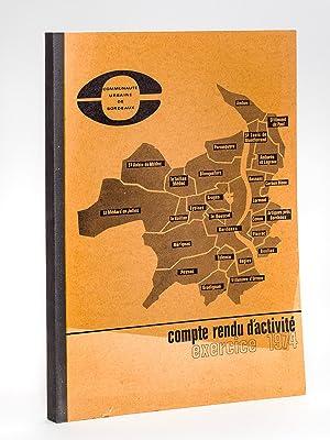 Communauté urbaine de Bordeaux. Compte rendu d'activité Exercice 1974: Collectif...