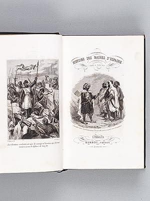 Histoire des Maures d'Espagne. Histoire de la domination des Maures en Espagne, d'apr&...