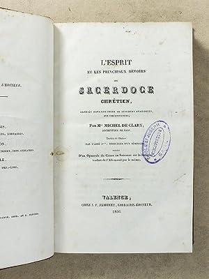 L'Esprit et les principaux devoirs du Sacerdoce Chrétien, exposés dans une suite...