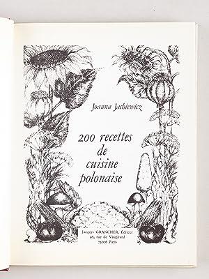 200 recettes de cuisine polonaise.: JACHIEWICZ, Joanna