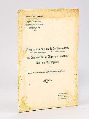 L'Hôpital des Enfants de Bordeaux (1886) Professeur Piéchaud (1893-1906) - ...