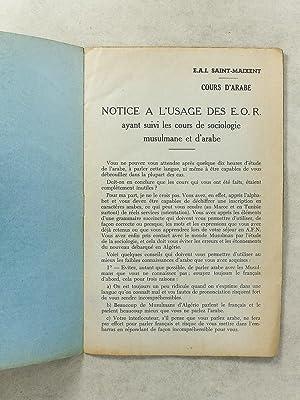 Notice à l'usage des E. O. R. ayant suivi des cours de sociologie musulmane et d'...