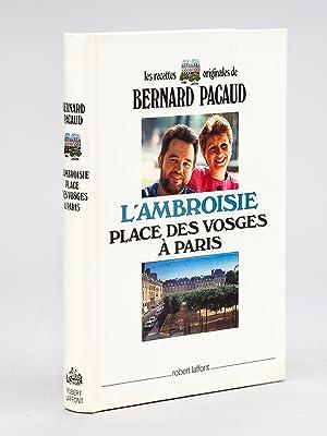 L'Ambroisie place des Vosges à Paris.: PACAUD, Bernard ; SIMON, Jean-Marc