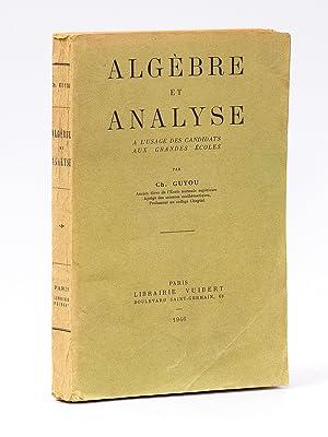 Algèbre et analyse ; à l'usage des candidats aux grandes écoles: GUYOU, ...