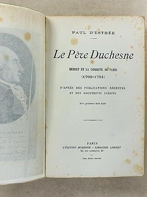 Le Père Duchesne - Hébert et la Commune de Paris (1792-1794) , d'après ...