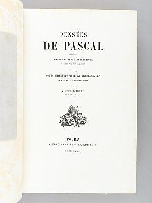 Pensées de Pascal, publiées d'après le texte authentique et le seul vrai ...