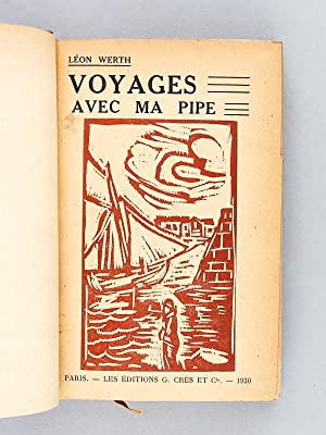 Voyages avec ma Pipe.: WERTH, L�on