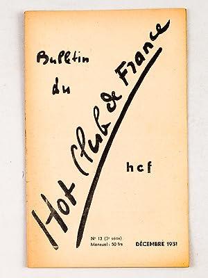 Bulletin du Hot-Club de France. N° 4 - 5 - 6 - 7 - 8 - 9 - 10 - 11 - 12 - 13 : Année ...