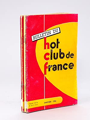 Bulletin du Hot-Club de France. N° 54 - 55 - 56 - 57 - 58 - 59 - 60 - 61 - 62 : Année ...
