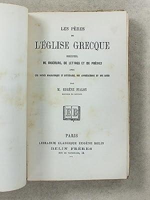 Les pères de l'Eglise Grecque - Recueil de discours, de lettres et de poésies, ...