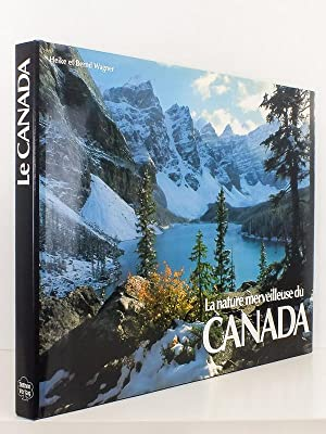 La nature merveilleuse du Canada [ Français - English - Deutsch ]