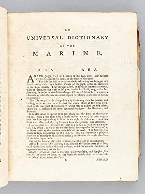 A Universal Dictionary of the Marine : or, a Copious Explanation of the Technical Termes and ...