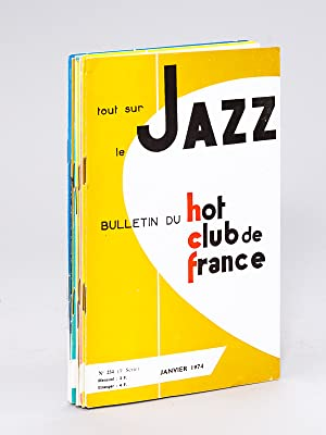 Tout sur le Jazz. Bulletin du Hot-Club de France. N° 234 - 235 - 239 - 240 - 241 - 242 - 243 : ...