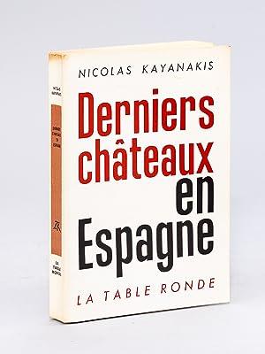 Derniers châteaux en Espagne.: KAYANAKIS, Nicolas