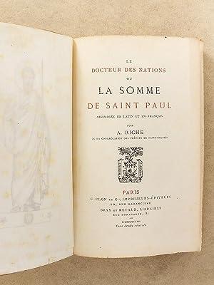 Le Docteur des Nations ou La Somme de Saint Paul , assemblée en latin et en français:...