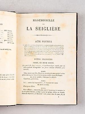 Mademoiselle de La Seiglière. Comédie en quatre actes, en prose [ Avec : ] Horace et ...