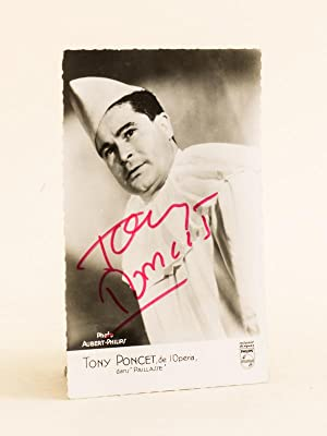 "Carte photo de Tony Poncet (dans ""Paillasse"") dédicacée.: AUBERT-PHILIPS ; ..."