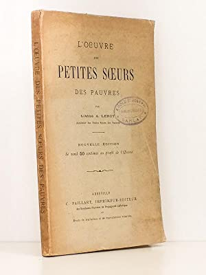 L'Oeuvre des Petites Soeurs des Pauvres: Abb� A. LEROY