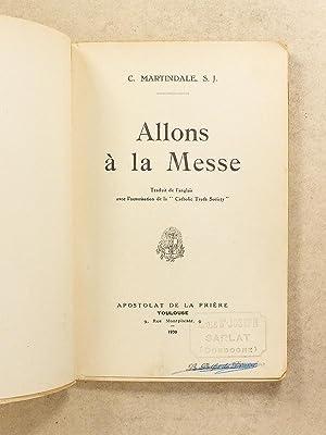 Allons à la Messe: P. Cyril MARTINDALE S. J.
