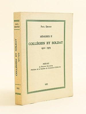 Mémoires II. Collégien et soldat 1912- 1919 [ Livre dédicacé par l&#x27...