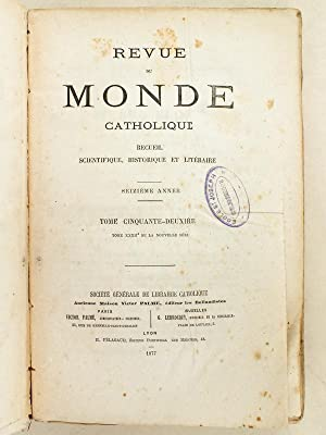 Revue du Monde Catholique. Recueil politique, scientifique, historique et littéraire. Seizi&...