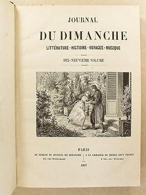 Le Journal du Dimanche , Littérature - Histoire - Voyages - Musique , Année 1867 ( du...