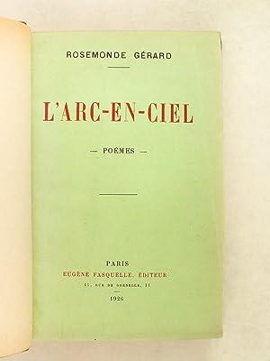 L'Arc-en-Ciel. Poèmes. [ Edition originale ]: GERARD, Rosemonde