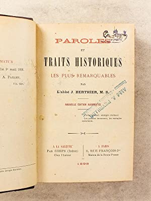 Paroles et traits historiques les plus remarquables: BERTHIER, Abbé J.