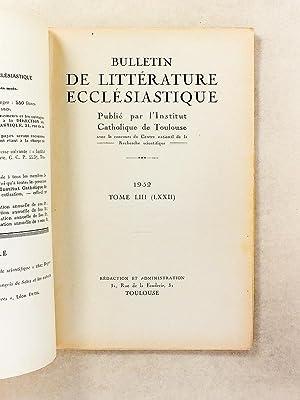 Bulletin de Littérature Ecclésiastique , Tome LIII , Année 1952 ( Lot de 4 num...