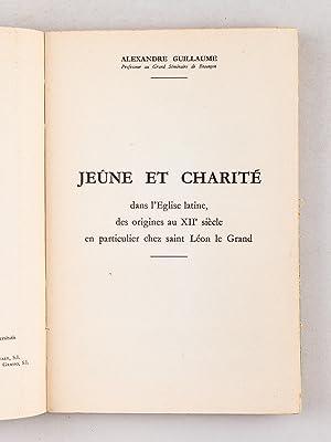 Jeûne et Charité dans l'Eglise latine, des origines au XIIe siècle, en ...