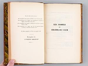 Les Soirées du Grammaire-Club [ Edition originale ]: BOULENGER, Jacques ; THERIVE, Andr�