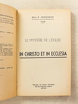 Le mystère de l'Eglise - In Christo et in Ecclesia: HASSEVELDT, Abbé R.