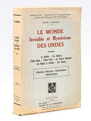 Le Monde Invisible et Mystérieux des Ondes. Livre III : La Lumière - Les Couleurs - L...