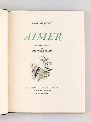Le Prélude - Toi et Moi - Aimer: GERALDY, Paul ; ( BERTHOLD-MAHN )