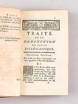 Traité de la Perfection de l'Etat Ecclésiastique, ou Considérations sur ...