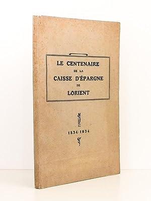 Centenaire de la Caisse d'épargne de Lorient: Caisse d'épargne de